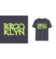 brooklyn stylish brush lettering t-shirt vector image vector image