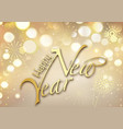 gold bokeh happy new year greeting card vector image