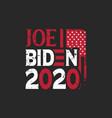 typographic slogan design for biden supporter vector image vector image