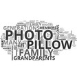 a photo pillow a great gift for grandparents text vector image vector image