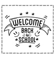 Back to school design typographic quotes vector image vector image