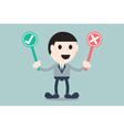 businessman choose check mark or wrong mark vector image