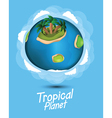 Tropical planet vector image vector image
