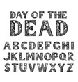antique old font with skeletons for posters day of vector image vector image