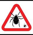 Mite warning sign of tick warning sign Bud warning vector image vector image