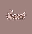 Sweet text made of chocolate design element vector image vector image
