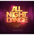 Typography Disco background All night dance vector image vector image