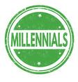 millennials grunge rubber stamp vector image