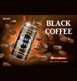 realistic black canned coffee with beans swirling vector image