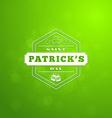 St Patricks Day Holiday Badge Design Greetings vector image