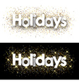 Holidays paper banners vector image