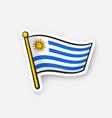sticker flag uruguay on flagstaff vector image vector image