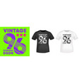 vintage number 96 t-shirt print for t shirts vector image vector image