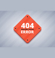 404 error page for website page not found error vector image vector image