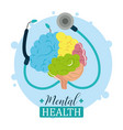 mental health day medical stethoscope and human vector image vector image