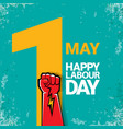 1 may happy labour day label with strong vector image vector image