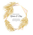 beautifil wedding invitation with palm tree leaf vector image vector image