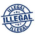 illegal blue round grunge stamp vector image vector image