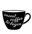 Insert coffee to begin brush lettering vector image vector image