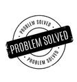 Problem Solved rubber stamp vector image vector image