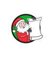 Santa Claus Paper Scroll Pointing Circle Cartoon vector image