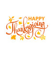happy thanksgiving text on autumn leaves vector image
