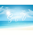 summer lettering on the sea background vector image vector image