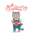 will you be my valentine greeting card cute cat vector image