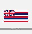 hawaii usa state flag hi usa vector image