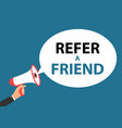 megaphone with speech bubble refer a friend vector image vector image