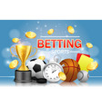 sports betting poster banner design vector image vector image