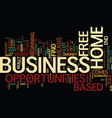 free home based business opportunities for you vector image vector image