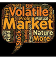 Relax A Volatile Stock Market Is Your Dearest vector image vector image