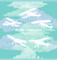 background with retro airplanes and clouds vector image vector image