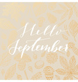 Hello september card vector image