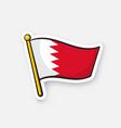 sticker flag bahrain on flagstaff vector image