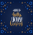 have a holly jolly christmas lettering on blue vector image vector image