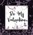 be my valentine floral background 0601 vector image vector image