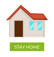 stay home epidemic preventive measures vector image