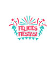 felices fiestas - happy holidays to spanish vector image vector image