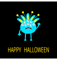 Happy Halloween greeting card Blue monster with vector image vector image
