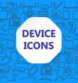 device outline icons set vector image vector image