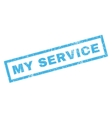 My Service Rubber Stamp vector image vector image
