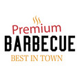 bbq premium barbecue best in town image vector image vector image