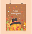 happy thanksgiving poster hanging pumpkin with hat vector image vector image