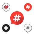 set of speech bubbles with hashtag icon vector image vector image