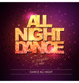 Typography Disco background All night dance vector image