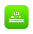 global friendship icon green vector image vector image