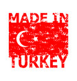 made in turkey rubber stamp texture turkish flag vector image vector image