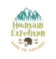 mountain expedition badge with quote dare to vector image vector image